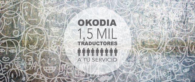 En Okodia contamos con más de 1.500 traductores profesionales